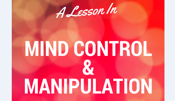 Mind Control, Manipulation & Influence