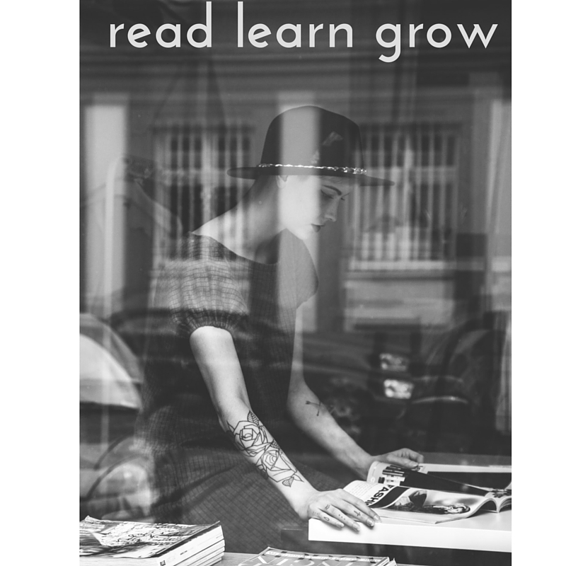 (Why You Must) Read*, Learn, Grow