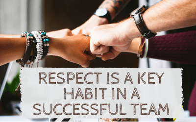 Respect is a Key Habit in a Successful Team