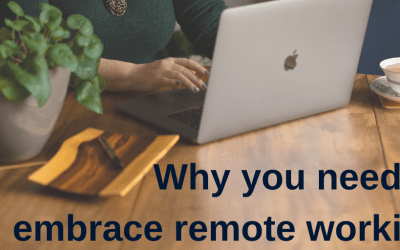 Why You Need To Embrace Remote Working